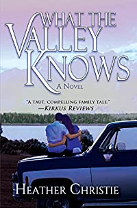 What The Valley Knows by Heather Christie ebook deal