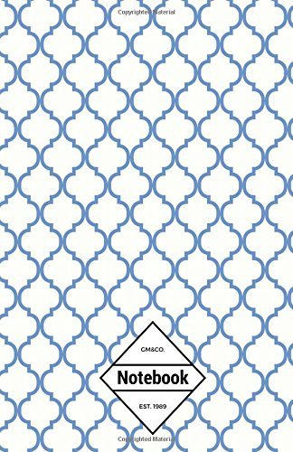 """GM&Co: Notebook Journal Dot-Grid, Lined, Graph, 120 pages 5.5""""x8.5"""" (Clear Blue Moroccan Tiles Pattern) PDF"""