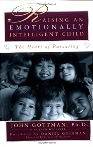 Raising an emotionally intelligent child the heart of parenting ph raising an emotionally intelligent child the heart of parenting phd john gottman joan declaire daniel goleman 8580001045511 amazon books fandeluxe Image collections