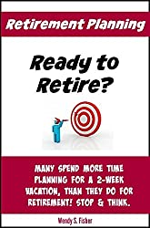 Retirement Planning: Ready to Retire?