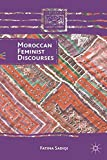 Moroccan Feminist Discourses (Comparative Feminist Studies)