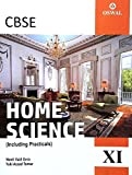 CBSE Home Science for Class XI (Including Practicals)