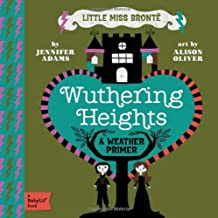 Wuthering Heights: A BabyLit® Weather Primer