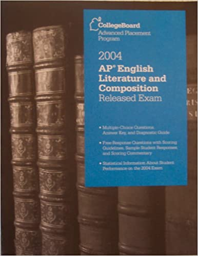 AP English Literature And Composition Released Exam 2004
