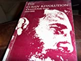 The Cuban Revolution, Nelson P. Valdes and Edwin Lieuwen, 0826302149