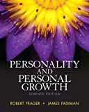Personality and Personal Growth, Frager, Ph.D., Robert and Fadiman, Ph.D., James, 0205953751