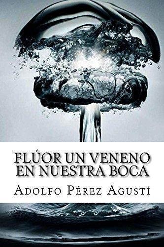 flor-un-veneno-en-nuestra-boca-tratamiento-natural-n-62-spanish-edition