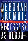 Necessary as Blood (Duncan Kincaid / Gemma James Book 13)