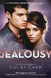 Jealousy: Strange Angels Volume 3