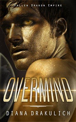 OVERMIND (Fallen Drakon Empire Book 1) by [Drakulich, Diana]