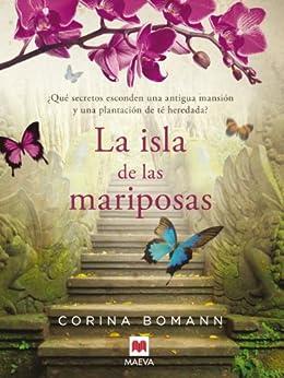 La isla de las mariposas (Grandes Novelas) de [Bomann, Corina]