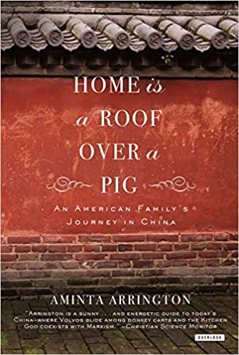 Home Is a Roof Over a Pig: An American Family's Journey to