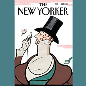 The New Yorker, February 14th & 21st 2011: Part 2 (Rebecca Mead, Mary Gaitskill, Adam Gopnik) Periodical