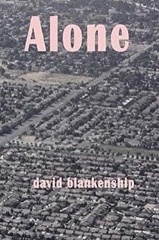 Alone by [blankenship, david]