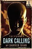 Dark Calling, Darren Shan, 0316048720