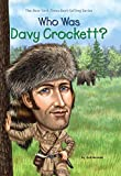 Who Was Davy Crockett? (Who Was?)