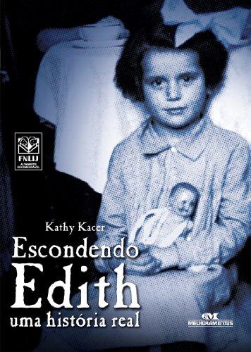 Escondendo Edith - Uma História Real (Relatos de Guerra)
