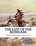 img - for The Last of the Mohicans: A Narrative of 1757 (2nd Book of the Leatherstocking Tales) book / textbook / text book
