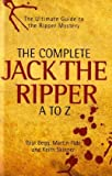 img - for The Complete Jack the Ripper A to Z book / textbook / text book