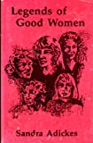 Legends of Good Women, Sandra Adickes, 1878723014