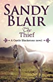 The Thief (Castle Blackstone) (Volume 3)