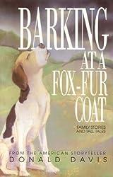Barking at a Fox Fur Coat