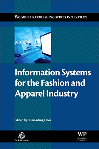 Information Systems for the Fashion and Apparel Industry (Woodhead Publishing Series in Textiles)