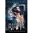 Magic of Winter: (Reverse Harem Serial) (Winter Princess Book 3)