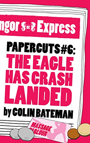 book cover of The Eagle Has Crash Landed