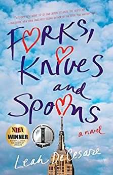 Forks, Knives, and Spoons: A Novel by [DeCesare, Leah]