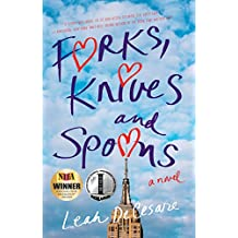 Forks, Knives, and Spoons: A Novel