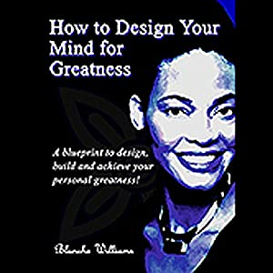 How To Design Your Mind For Greatness Audiobook