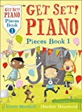 img - for Piano Pieces Book 1 (Get Set!) book / textbook / text book