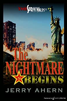 The Nightmare Begins (The Survivalist Book 2) by [Ahern, Jerry]