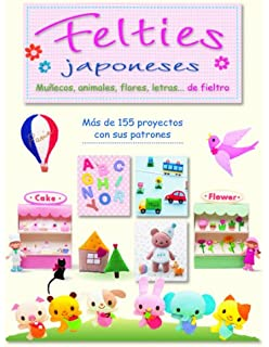 FELTIES JAPONESES: MUÑECOS, ANIMALES, FLORES, LETRAS...DE FIELTRO (