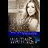 Waiting: A PAVAD: FBI Prequel  (PAVAD: FBI Romantic Suspense Book 2)
