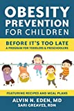 img - for Obesity Prevention for Children: Before It's Too Late: A Program for Toddlers & Preschoolers book / textbook / text book