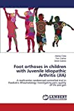 Foot orthoses in children with Juvenile Idiopathic Arthritis (JIA)