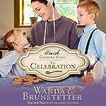 The Celebration | Wanda E. Brunstetter