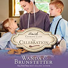 The Celebration Audiobook by Wanda E. Brunstetter Narrated by Rebecca Gallagher