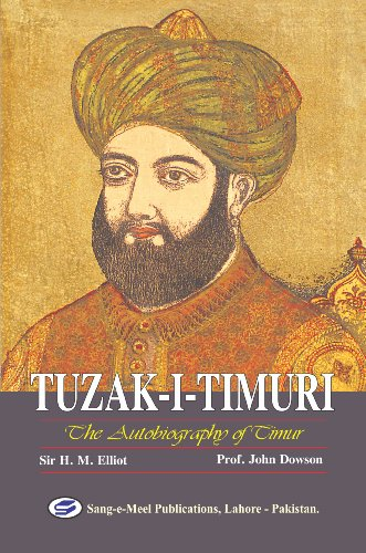 Tuzak-I-Timuri: The Autobiography of Timur