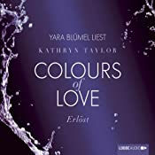 Erlöst (Colours of Love 5) | Kathryn Taylor