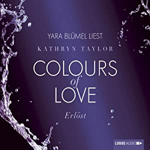 Erlöst (Colours of Love 5) Hörbuch