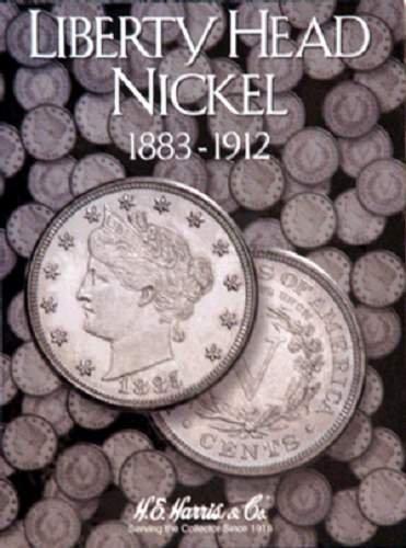 Liberty Head Nickel Coin Folder 1883-1912 by H.E. HARRIS