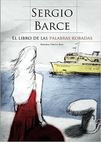El Libro de las Palabras Robadas: Amazon.es: Barce, Sergio: Libros