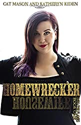 Homewrecker (Into the Flames Book 1)