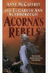 Acorna's Rebels (Acorna series Book 6) Kindle Edition