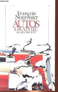 Autos graphie, Nourissier, François