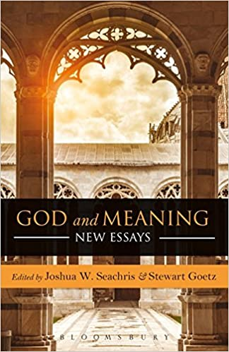 amazon com god and meaning new essays joshua w  god and meaning new essays