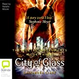 City of Glass: Mortal Instruments, Book 3